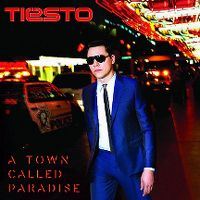 Cover Tiësto - A Town Called Paradise