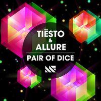 Cover Tiësto & Allure - Pair Of Dice
