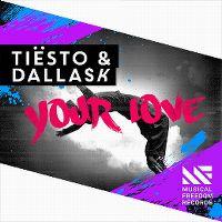 Cover Tiësto & DallasK - Your Love