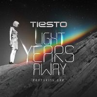 Cover Tiësto feat. DBX - Light Years Away