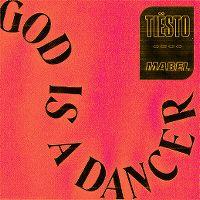 Cover Tiësto & Mabel - God Is A Dancer