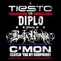 Cover Tiësto vs. Diplo feat. Busta Rhymes - C'mon (Catch 'em By Surprise)