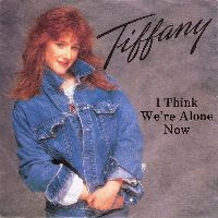 Cover Tiffany - I Think We're Alone Now