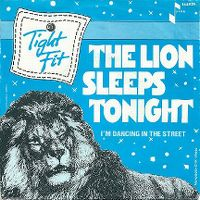Cover Tight Fit - The Lion Sleeps Tonight