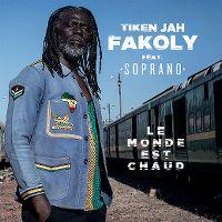 Cover Tiken Jah Fakoly feat. Soprano - Le monde est chaud