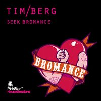 Cover Tim Berg - Seek Bromance