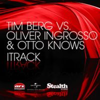 Cover Tim Berg vs. Oliver Ingrosso & Otto Knows - iTrack