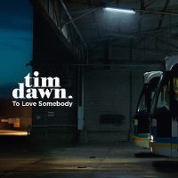 Cover Tim Dawn - To Love Somebody