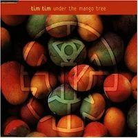 Cover Tim Tim - Under The Mango Tree