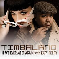 Cover Timbaland feat. Katy Perry - If We Ever Meet Again