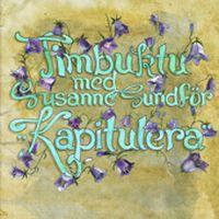 Cover Timbuktu feat. Susanne Sundfør - Kapitulera