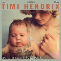 Cover Timi Hendrix - Tim Weitkamp Das Musical