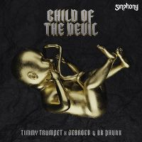 Cover Timmy Trumpet x Jebroer x Dr Phunk - Child Of The Devil