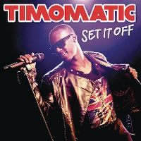 Cover Timomatic - Set It Off