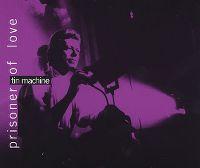 Cover Tin Machine - Prisoner Of Love