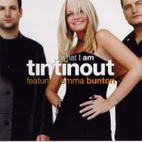Cover Tin Tin Out feat. Emma Bunton - What I Am