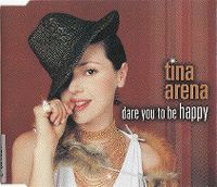 Cover Tina Arena - Dare You To Be Happy