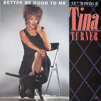 Cover Tina Turner - Better Be Good To Me
