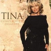 Cover Tina Turner - Complicated Disaster