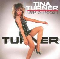Cover Tina Turner - Keeps On Rockin'