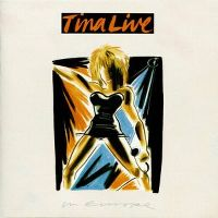 Cover Tina Turner - Tina Live In Europe