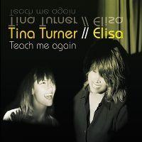 Cover Tina Turner / Elisa - Teach Me Again