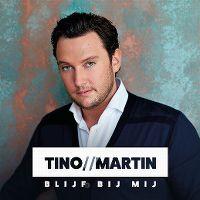 Cover Tino Martin - Blijf bij mij