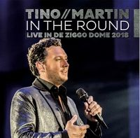 Cover Tino Martin - In The Round - Live in de Ziggo Dome 2018