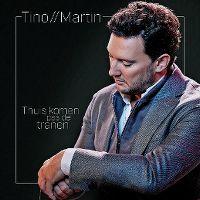 Cover Tino Martin - Thuis komen pas de tranen