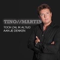 Cover Tino Martin - Toch zal ik altijd aan je denken