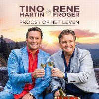 Cover Tino Martin & Rene Froger - Proost op het leven