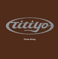 Cover Titiyo - Come Along
