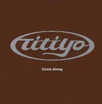 Cover Titiyo - Come Along