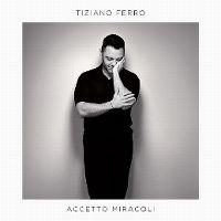 Cover Tiziano Ferro - Accetto miracoli