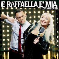 Cover Tiziano Ferro - E Raffaella è mia