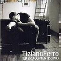 Cover Tiziano Ferro - Ed ero contentissimo