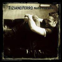 Cover Tiziano Ferro - Nadie está solo