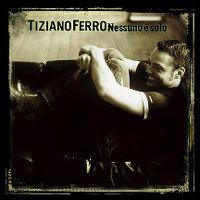 Cover Tiziano Ferro - Nessuno è solo