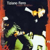 Cover Tiziano Ferro - Rosso relativo