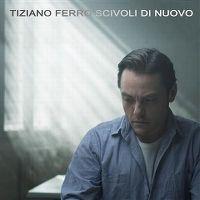 Cover Tiziano Ferro - Scivoli di nuovo