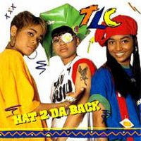 Cover TLC - Hat 2 Da Back