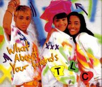 Cover TLC - What About Your Friends