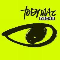 Cover TobyMac - Eye On It