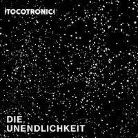 Cover Tocotronic - Die Unendlichkeit