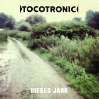 Cover Tocotronic - Dieses Jahr