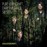 Cover Tocotronic - Pure Vernunft darf niemals siegen