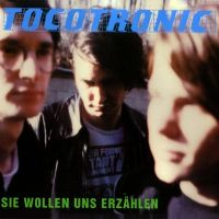 Cover Tocotronic - Sie wollen uns erzählen