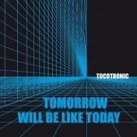 Cover Tocotronic - Tomorrow Will Be Like Today