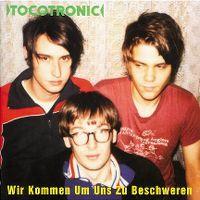 Cover Tocotronic - Wir kommen um uns zu beschweren