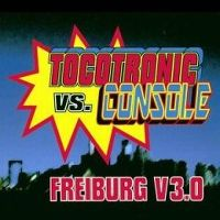 Cover Tocotronic vs. Console - Freiburg V3.0